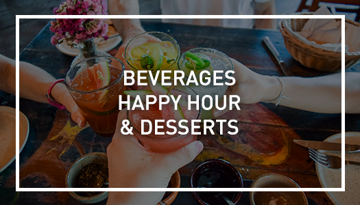 Leticia's Beverage, Happy Hour and Desserts